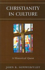 Christianity in Culture | John R. Sommerfeldt |