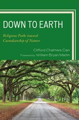 Down to Earth | Clifford Chalmers Cain |