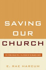 Saving Our Church | E. Rae Harcum |