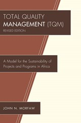 Total Quality Management (TQM) | John Morfaw |