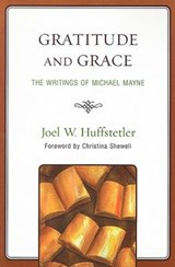 Gratitude and Grace | Joel W. Huffstetler |