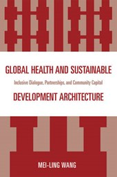 Global Health and Sustainable Development Architecture