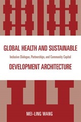 Global Health and Sustainable Development Architecture | Mei-Ling Wang |