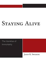 Staying Alive | Jason K. Swedene |