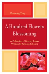 A Hundred Flowers Blossoming | Xiao-Ming Yang |
