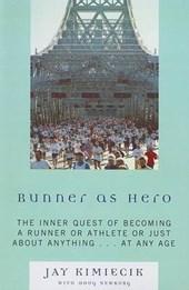 Runner as Hero