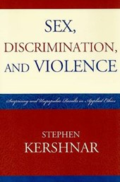 Sex, Discrimination, and Violence