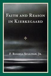 Faith and Reason in Kierkegaard