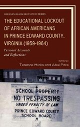 The Educational Lockout of African Americans in Prince Edward County, Virginia (1959-1964) | auteur onbekend |