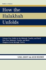 How the Halakhah Unfolds | Tzvee Zahavy |