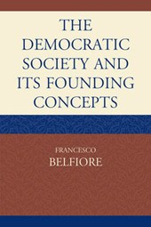 The Democratic Society and Its Founding Concepts