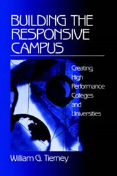 Building the Responsive Campus | William G. Tierney |