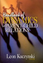 Handbook of Dynamics in Parent-Child Relations