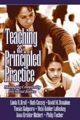 Teaching as Principled Practice | Linda Ruth Kroll |