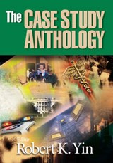 The Case Study Anthology | Robert K. Yin |