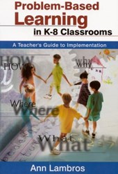 Problem-Based Learning in K-8 Classrooms