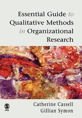 Essential Guide to Qualitative Methods in Organizational Res | Catherine Cassell |