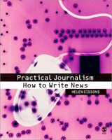 Practical Journalism | Helen Sissons |