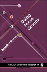 Doing Focus Groups | Rosaline Barbour |