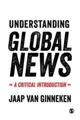 Understanding Global News | Jaap van Ginneken |