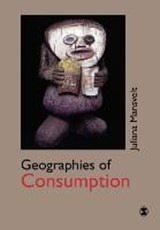 Geographies of Consumption | Juliana Mansvelt |