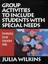 Group Activities to Include Students With Special Needs | Julia Wilkins |
