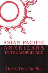 Asian Pacific Americans in the Workplace