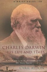 A Brief Guide to Charles Darwin | Cyril Aydon |