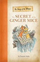 The Secret of the Ginger Mice | Frances Watts |