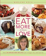 Eat More of What You Love | Marlene Koch |