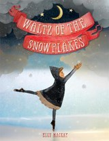 Waltz of the Snowflakes | Elly Mackay |