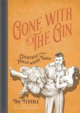 Gone With the Gin | Tim Federle |