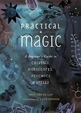 Practical Magic | Nikki Van De Car |