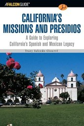 A Falconguide to California's Missions and Presidios