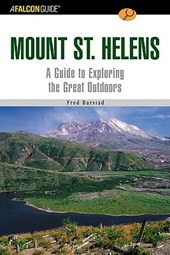 A Falconguide to Mount St. Helens