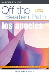 Los Angeles Off the Beaten Path | Lark Ellen Gould |