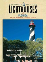 Lighthouses of Florida | Bruce Roberts |