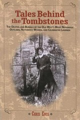 Tales Behind the Tombstones | Chris Enss |