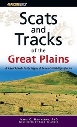 Scats and Tracks of the Great Plains | James Halfpenny |