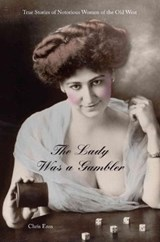 The Lady Was a Gambler | Enss |