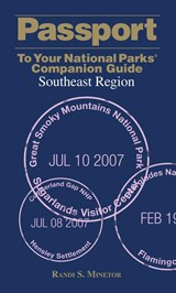 Passport to Your National Parks Companion Guide Southeast Region | Randi S. Minetor |