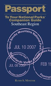 Passport to Your National Parks Companion Guide Southeast Region