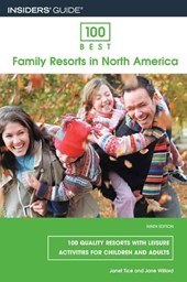 100 Best Family Resorts in North America