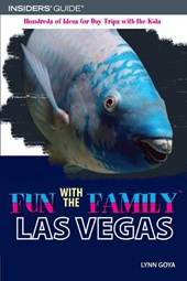 Insiders' Guide Fun With the Family Las Vegas