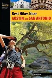Falcon Guide Best Hikes Near Austin and San Antonio | Kieth Stelter |