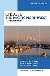 Choose the Pacific Northwest for Retirement | John Howells |