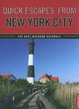 Quick Escapes from New York City | Susan Farewell |