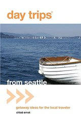 Day Trips From Seattle | Chloe Ernst |