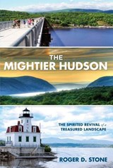The Mightier Hudson | Roger D. Stone |