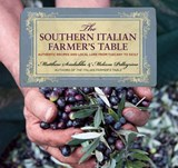 The Southern Italian Farmer's Table | Scialabba, Matthew; Pellegrino, Melissa |